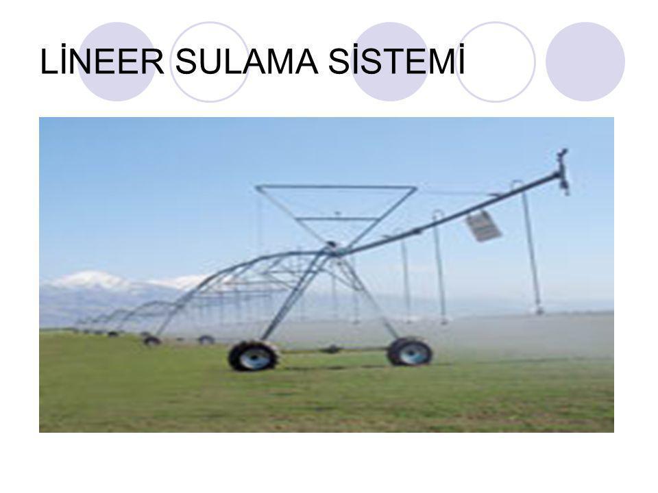 LİNEER SULAMA SİSTEMİ