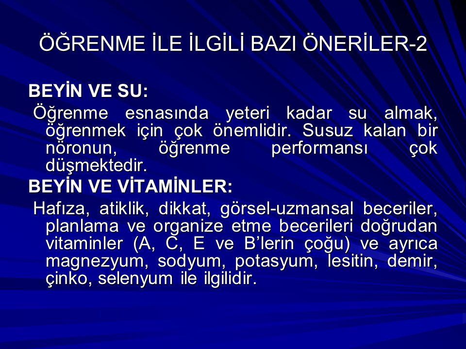 ÖĞRENME İLE İLGİLİ BAZI ÖNERİLER-2