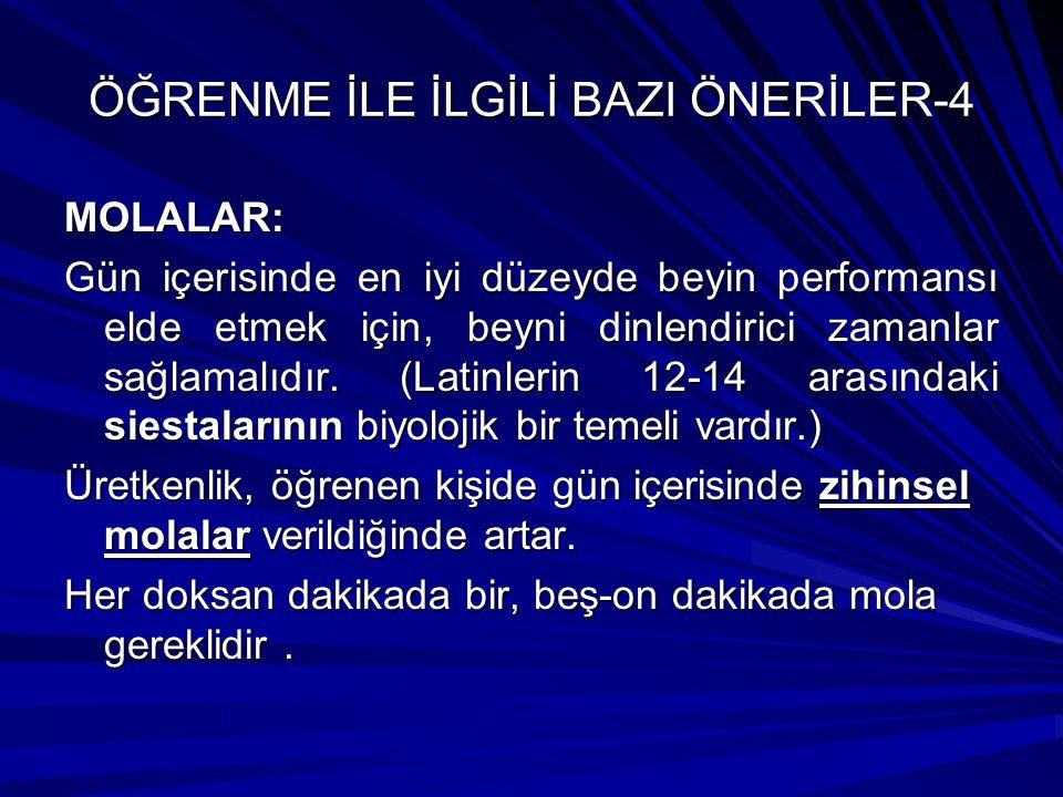 ÖĞRENME İLE İLGİLİ BAZI ÖNERİLER-4