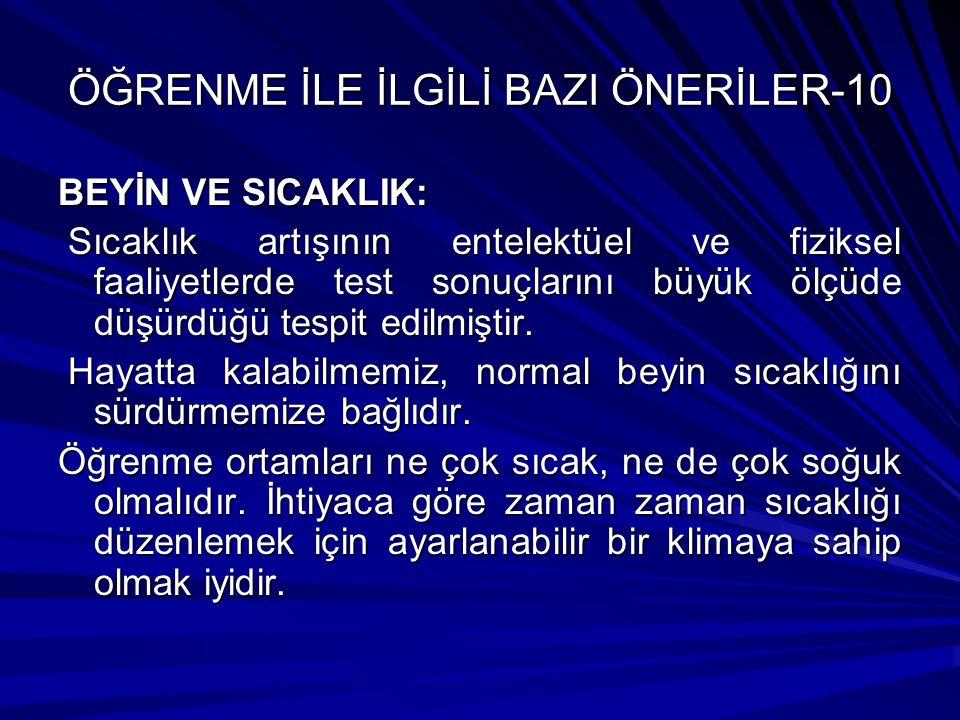 ÖĞRENME İLE İLGİLİ BAZI ÖNERİLER-10
