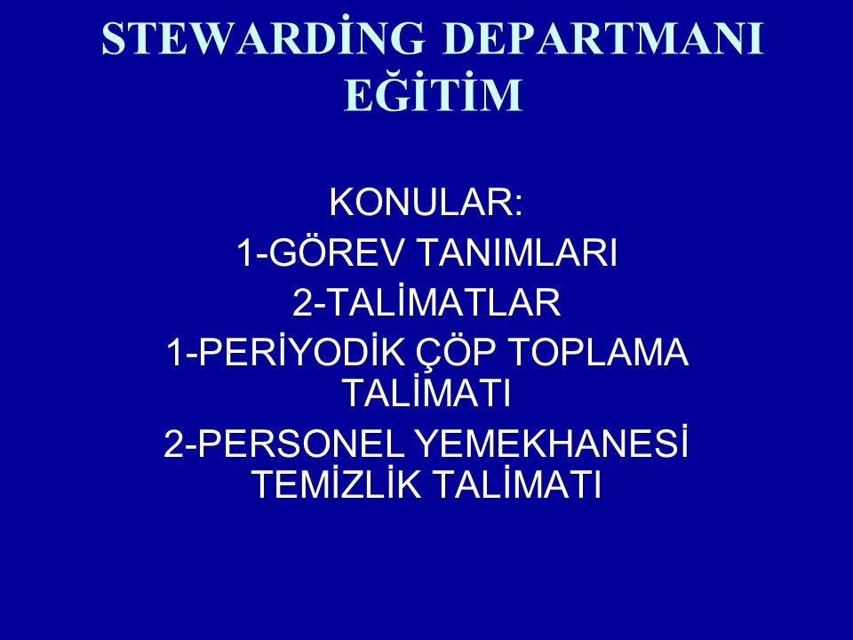 STEWARDİNG DEPARTMANI EĞİTİM