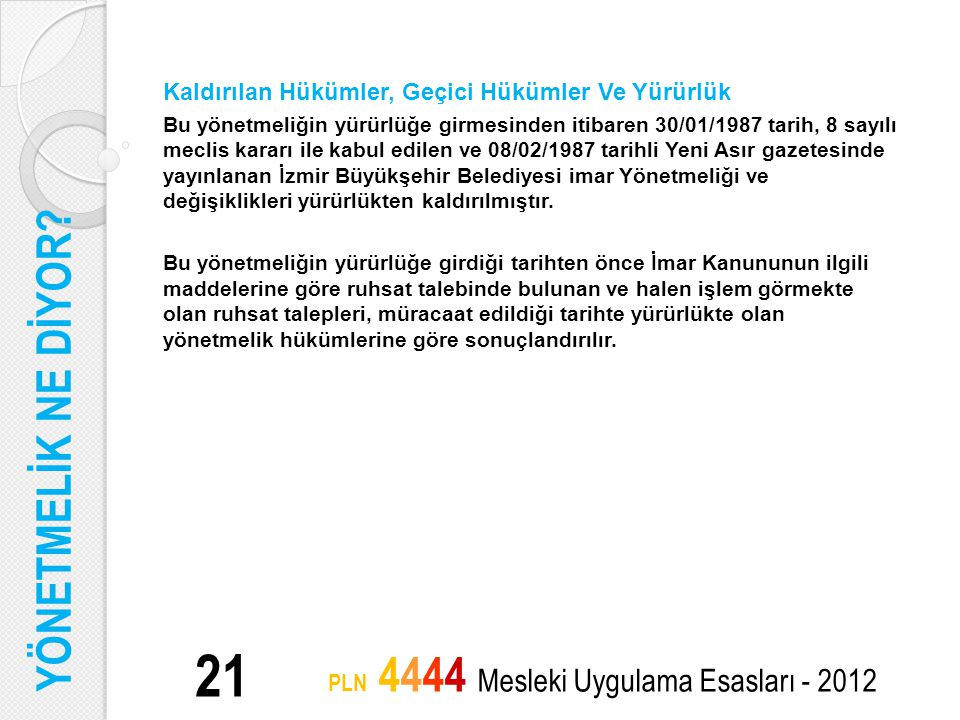 PLN 4444 Mesleki Uygulama Esasları - 2012