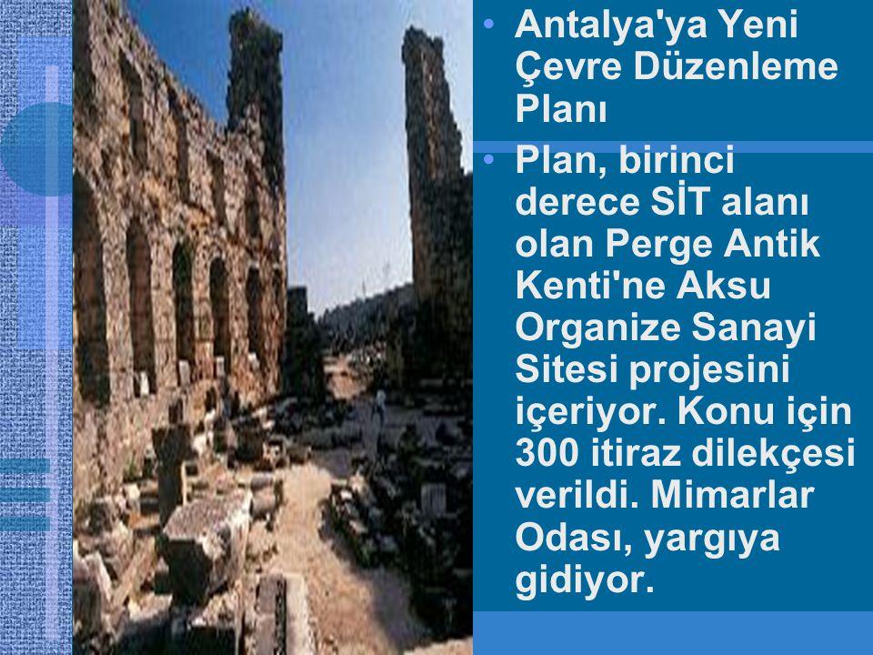 Antalya ya Yeni Çevre Düzenleme Planı