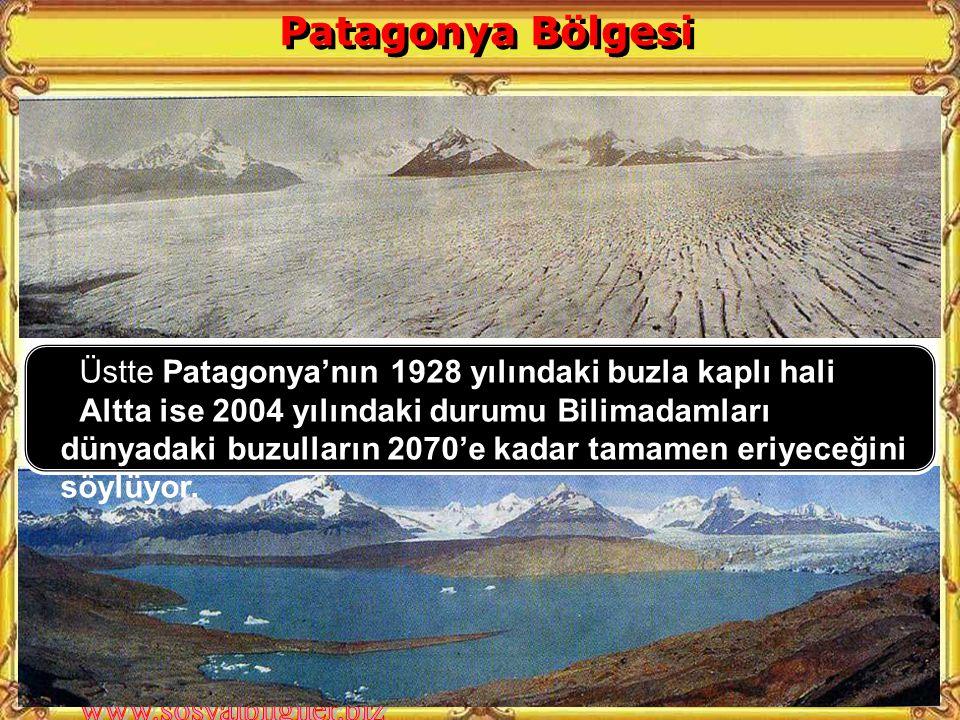 Patagonya Bölgesi Üstte Patagonya'nın 1928 yılındaki buzla kaplı hali