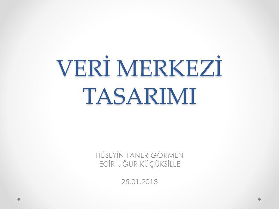 HÜSEYİN TANER GÖKMEN ECİR UĞUR KÜÇÜKSİLLE 25.01.2013