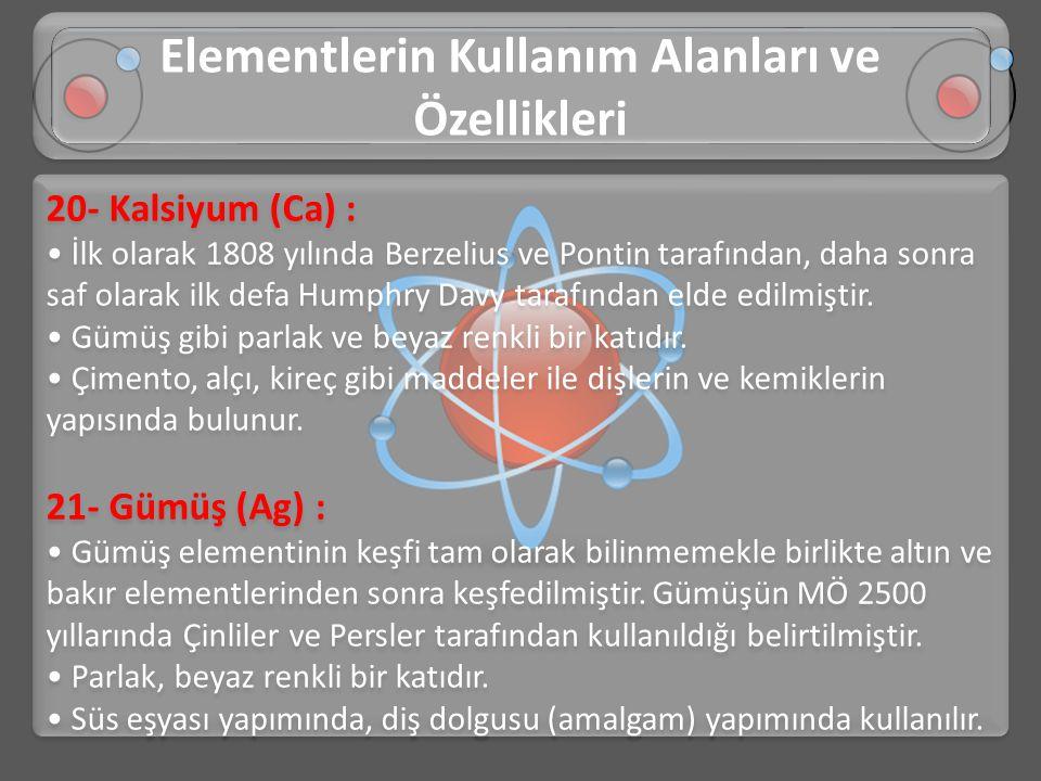 Elementlerin Kullanım Alanları ve Özellikleri