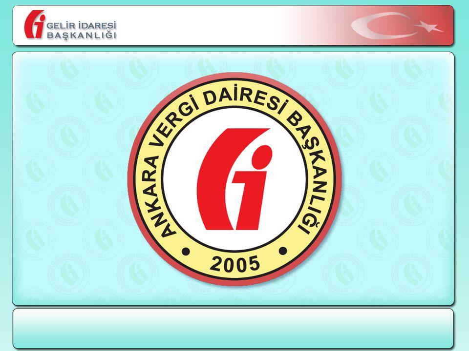 * Ankara Vergi Dairesi Başkanlığı Strateji Müdürlüğünce Hazırlanmıştır.
