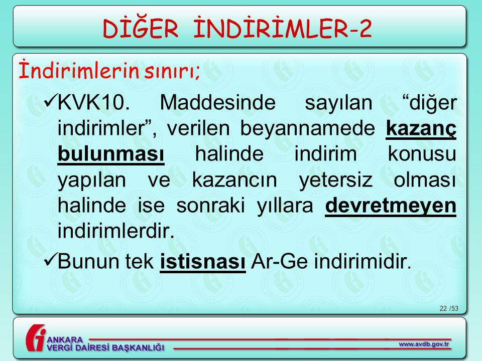 DİĞER İNDİRİMLER-2 İndirimlerin sınırı;