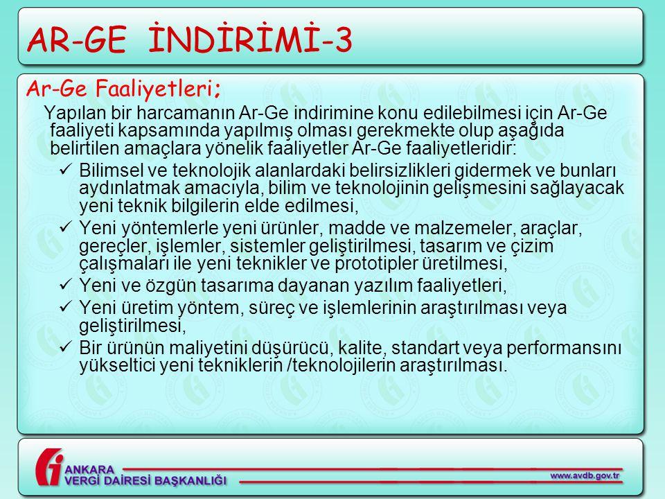 AR-GE İNDİRİMİ-3 Ar-Ge Faaliyetleri;