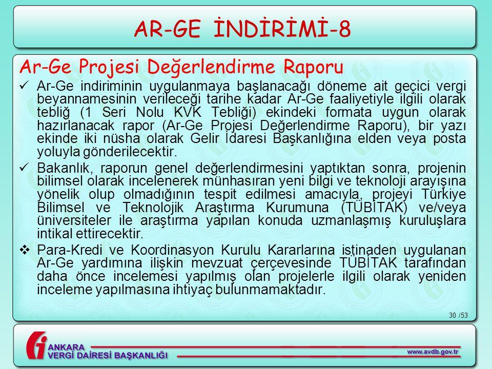 AR-GE İNDİRİMİ-8 Ar-Ge Projesi Değerlendirme Raporu