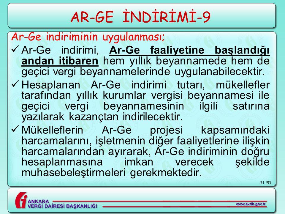 AR-GE İNDİRİMİ-9 Ar-Ge indiriminin uygulanması;
