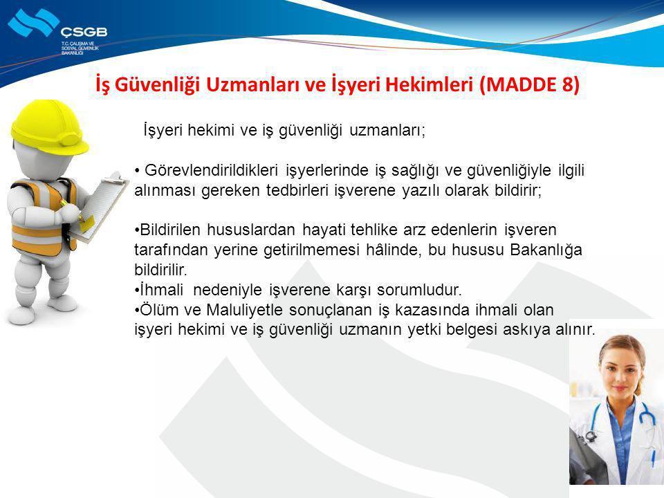 İş Güvenliği Uzmanları ve İşyeri Hekimleri (MADDE 8)