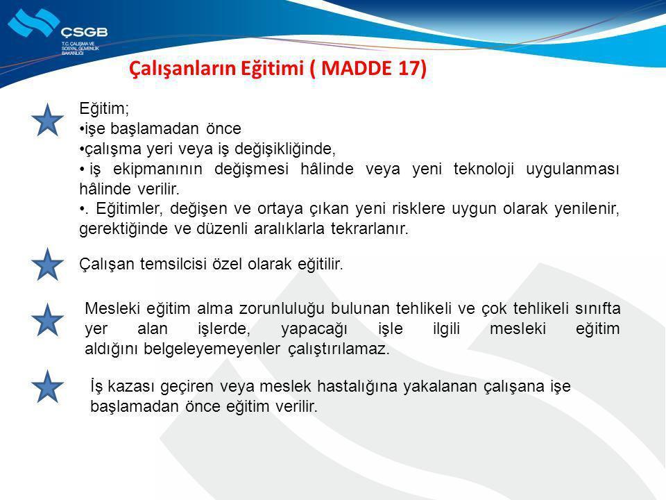 Çalışanların Eğitimi ( MADDE 17)