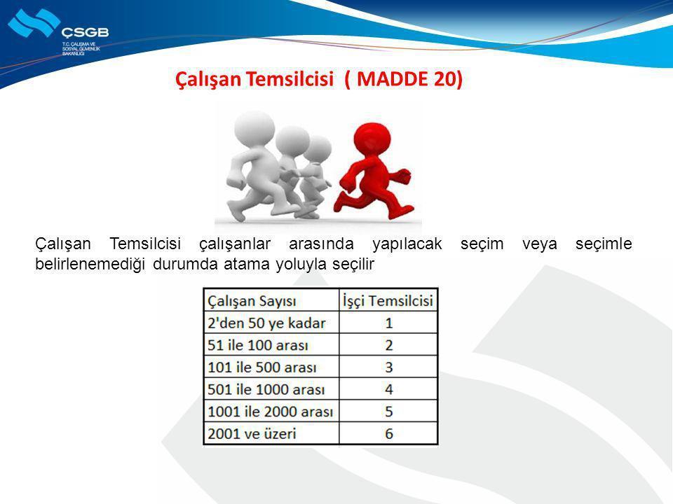 Çalışan Temsilcisi ( MADDE 20)