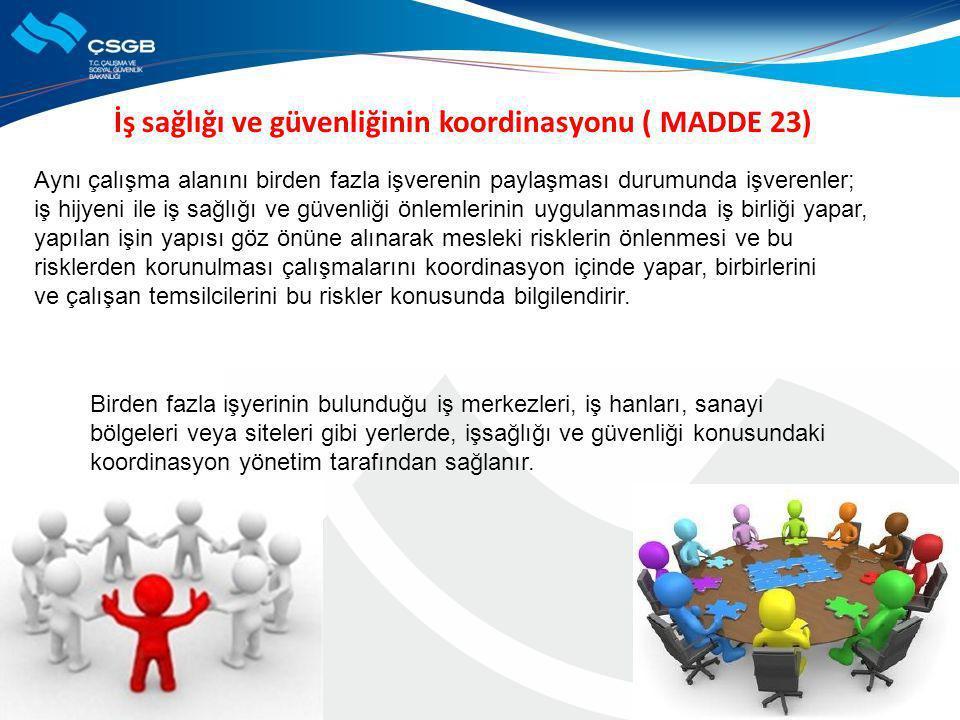 İş sağlığı ve güvenliğinin koordinasyonu ( MADDE 23)