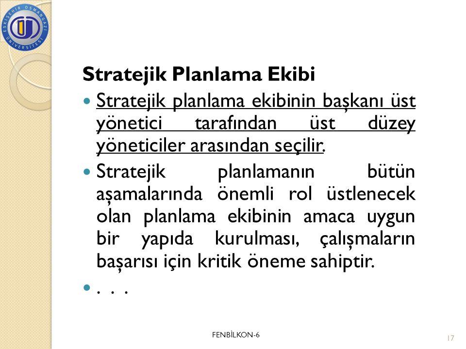 Stratejik Planlama Ekibi