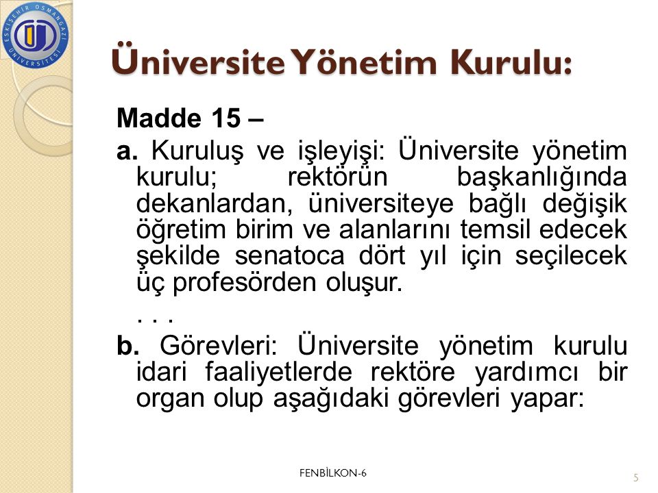 Üniversite Yönetim Kurulu: