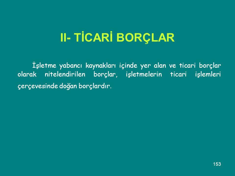 II- TİCARİ BORÇLAR