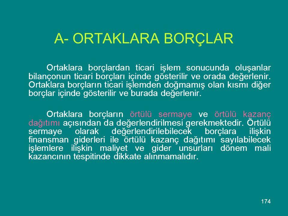 A- ORTAKLARA BORÇLAR
