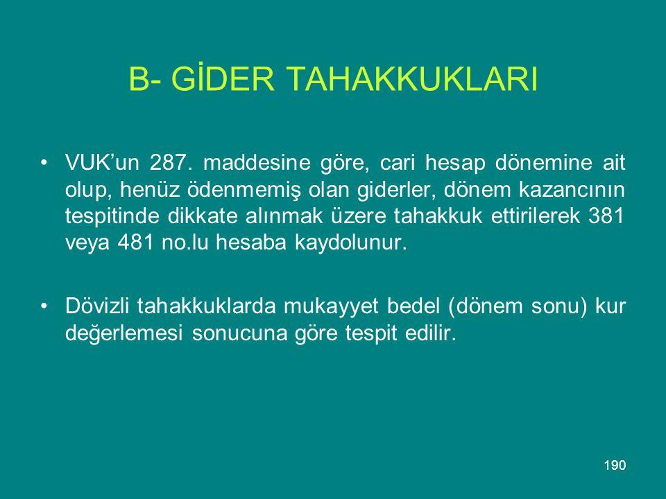 B- GİDER TAHAKKUKLARI