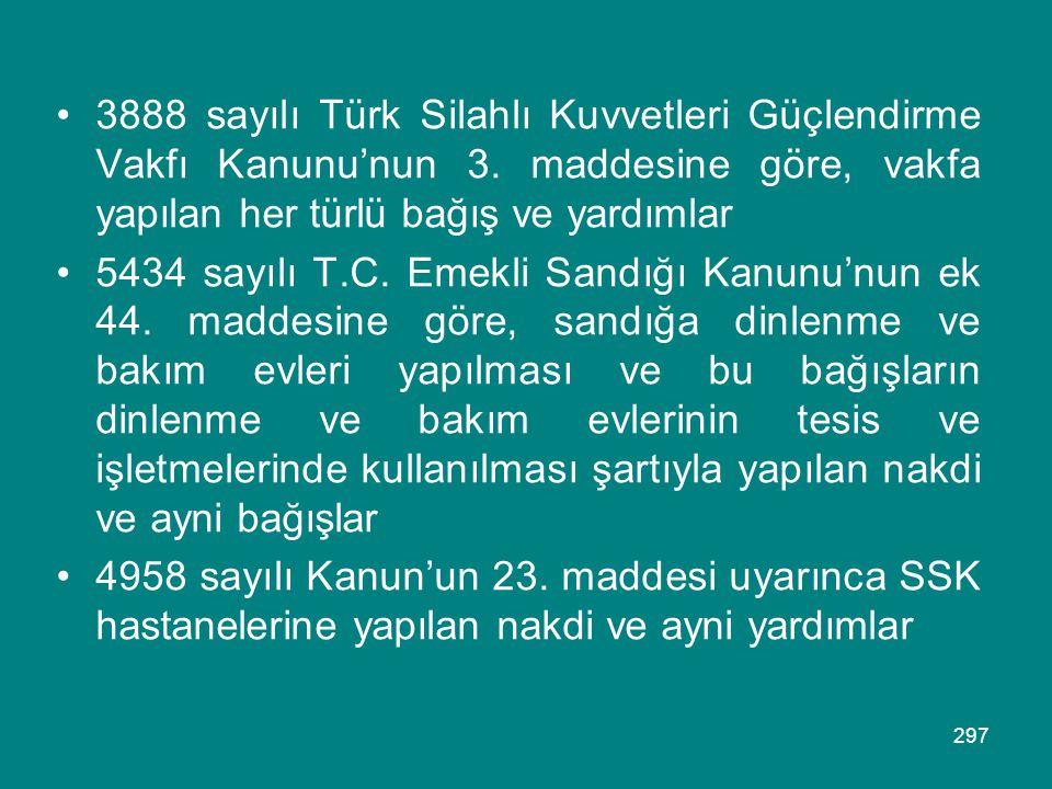 3888 sayılı Türk Silahlı Kuvvetleri Güçlendirme Vakfı Kanunu'nun 3