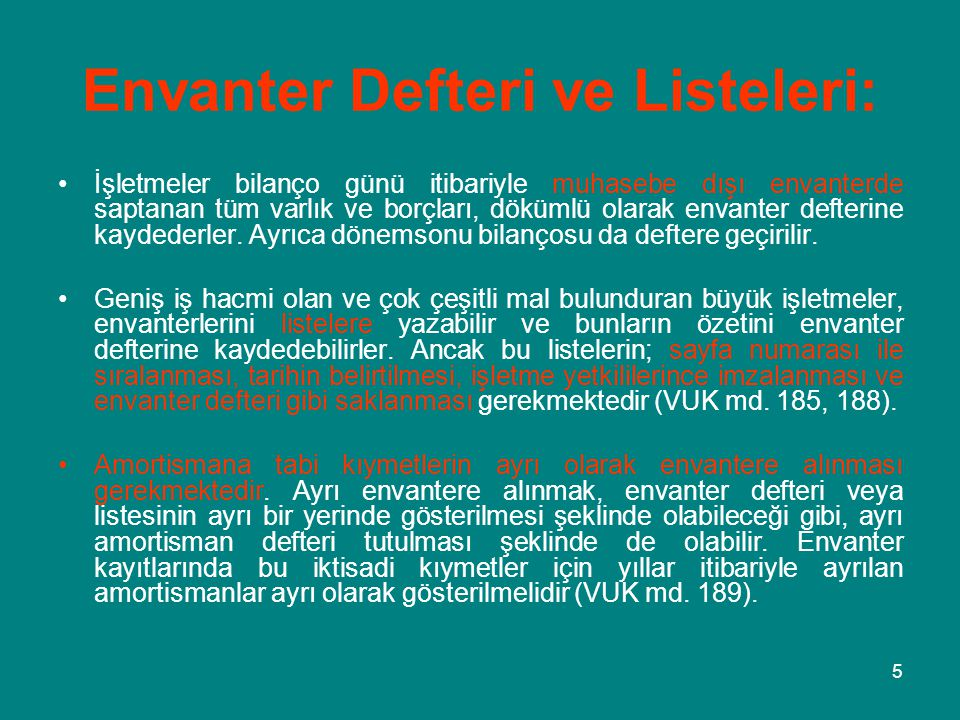Envanter Defteri ve Listeleri: