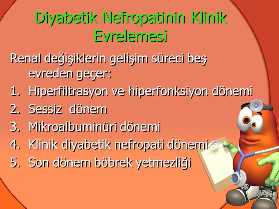 Diyabetik Nefropatinin Klinik Evrelemesi