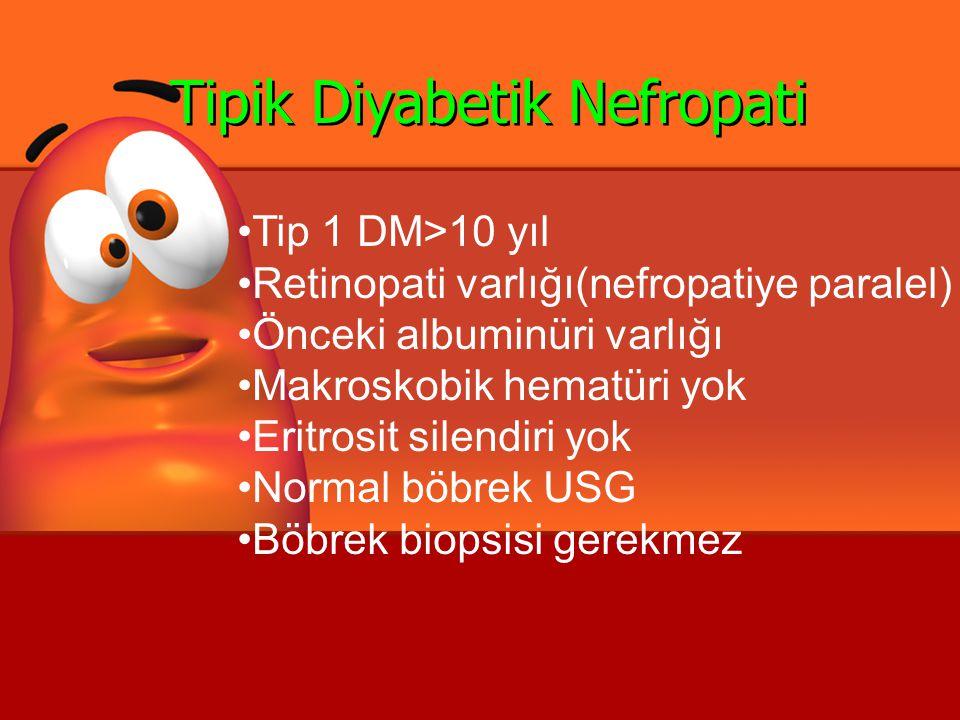Tipik Diyabetik Nefropati