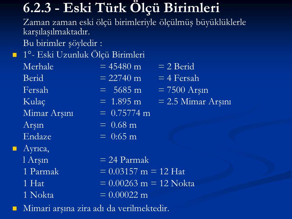 6.2.3 - Eski Türk Ölçü Birimleri