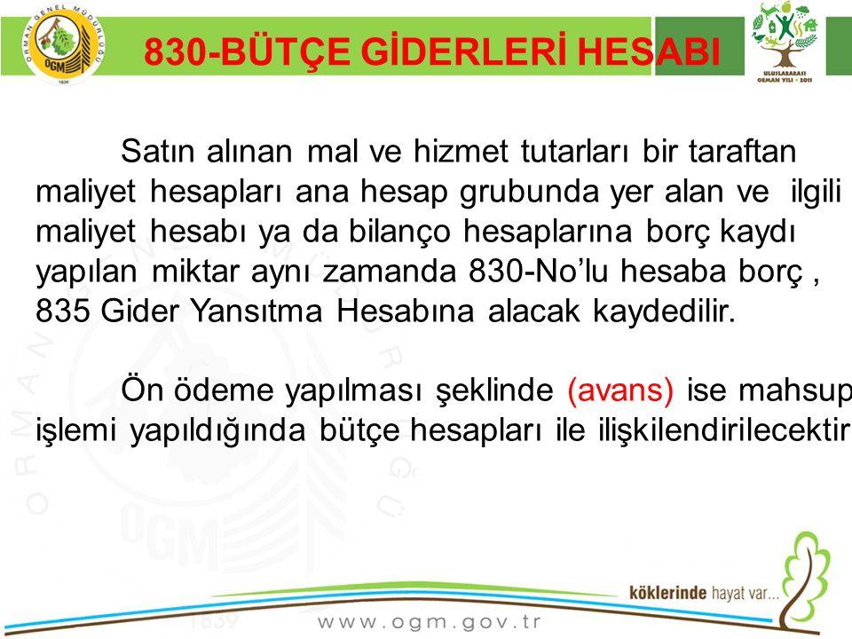 830-BÜTÇE GİDERLERİ HESABI