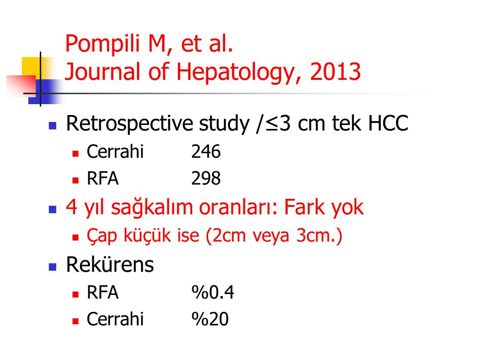 Pompili M, et al. Journal of Hepatology, 2013