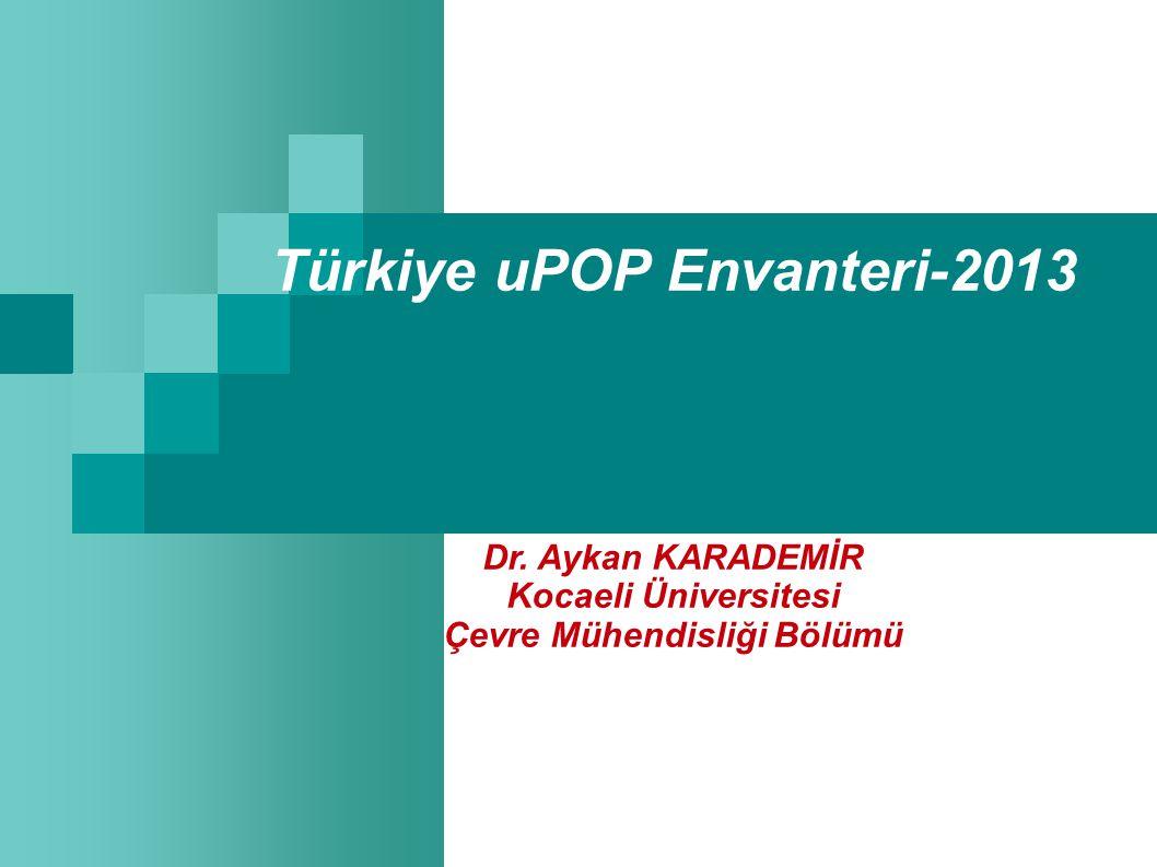Türkiye uPOP Envanteri-2013 Çevre Mühendisliği Bölümü