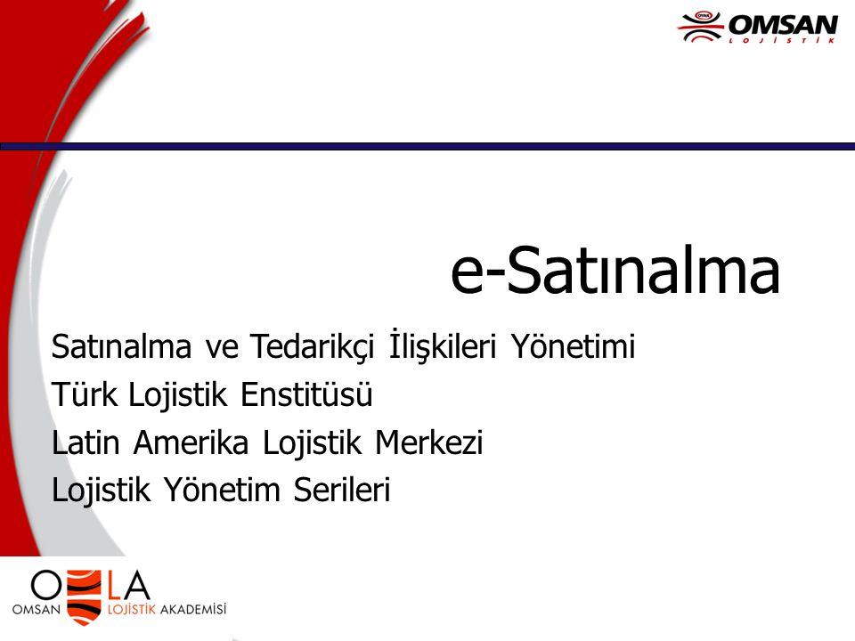 e-Satınalma Satınalma ve Tedarikçi İlişkileri Yönetimi