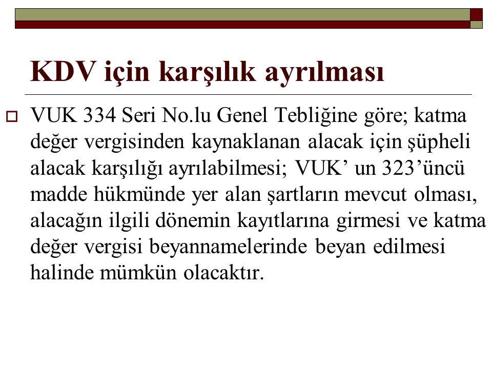 KDV için karşılık ayrılması