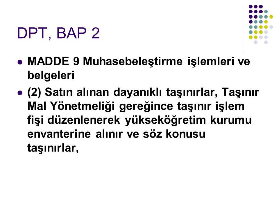 DPT, BAP 2 MADDE 9 Muhasebeleştirme işlemleri ve belgeleri