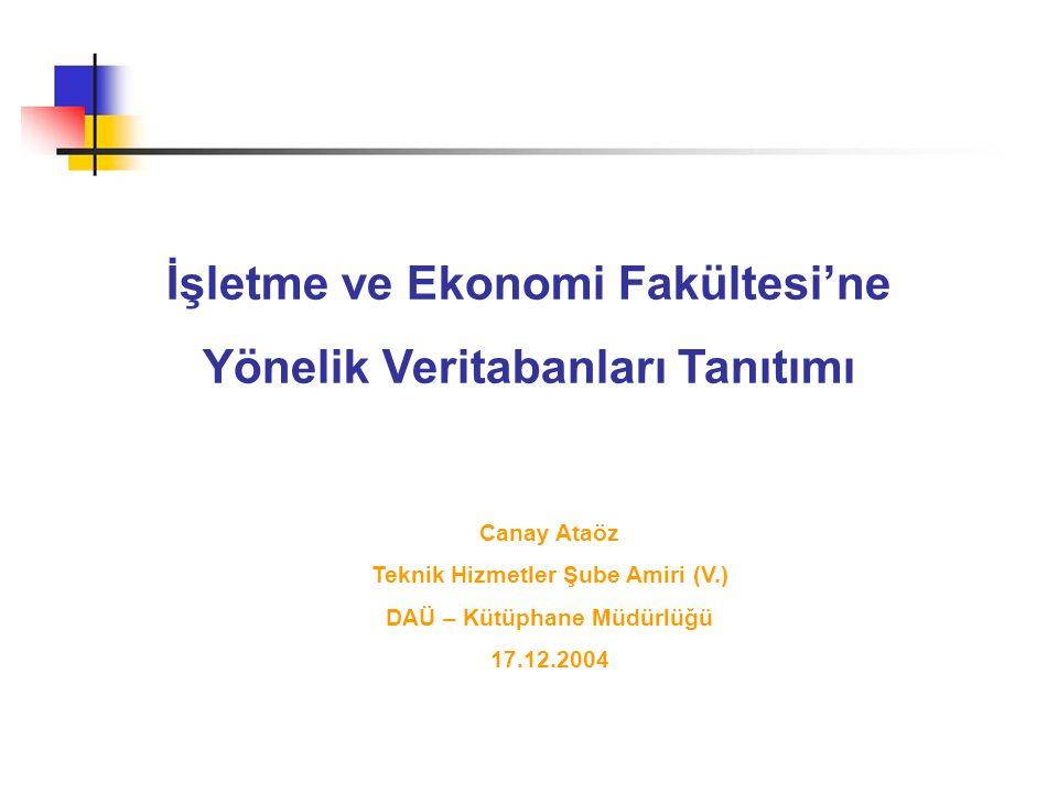 İşletme ve Ekonomi Fakültesi'ne Yönelik Veritabanları Tanıtımı
