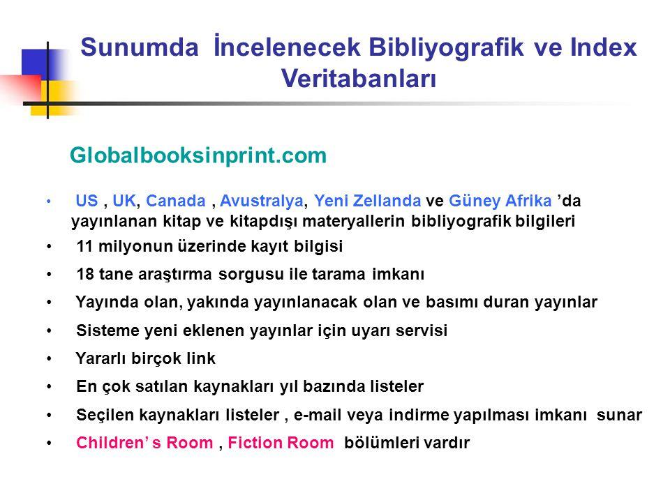 Sunumda İncelenecek Bibliyografik ve Index Veritabanları