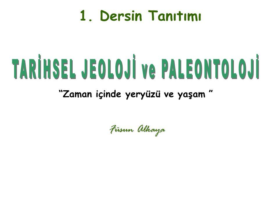 TARİHSEL JEOLOJİ ve PALEONTOLOJİ