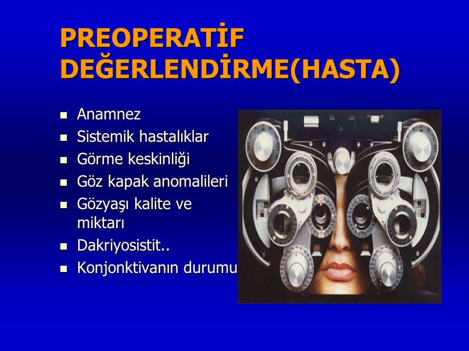 PREOPERATİF DEĞERLENDİRME(HASTA)