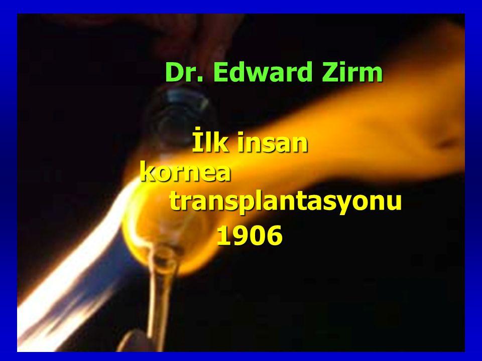 İlk insan kornea transplantasyonu