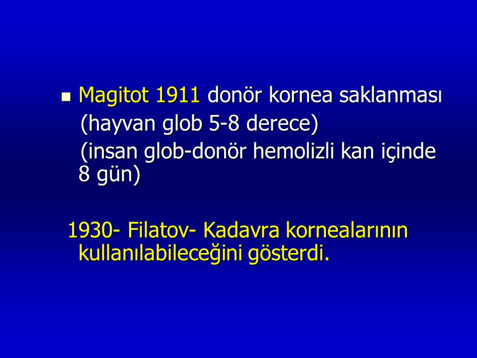Magitot 1911 donör kornea saklanması