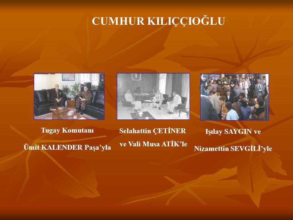 Ümit KALENDER Paşa'yla Nizamettin SEVGİLİ'yle