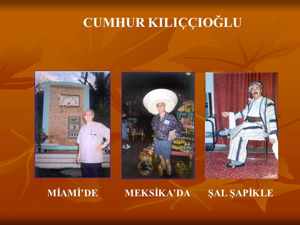 CUMHUR KILIÇÇIOĞLU MİAMİ'DE MEKSİKA'DA ŞAL ŞAPİKLE