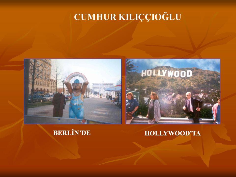 CUMHUR KILIÇÇIOĞLU BERLİN'DE HOLLYWOOD'TA
