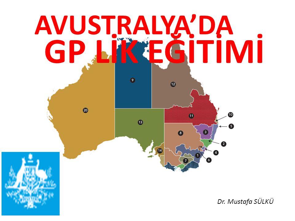 AVUSTRALYA'DA GP LİK EĞİTİMİ Dr. Mustafa SÜLKÜ