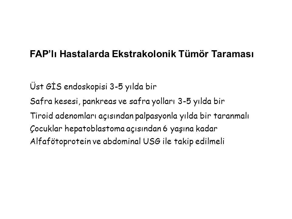 FAP'lı Hastalarda Ekstrakolonik Tümör Taraması