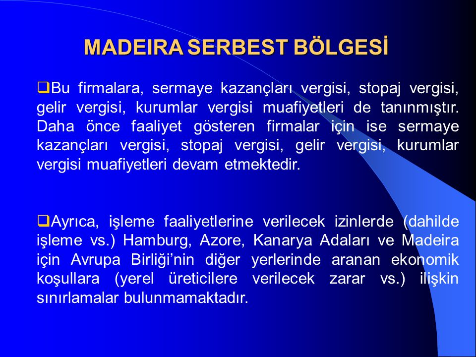 MADEIRA SERBEST BÖLGESİ