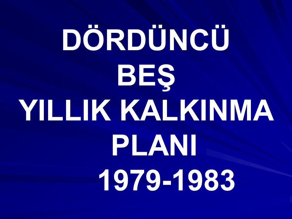 DÖRDÜNCÜ BEŞ YILLIK KALKINMA PLANI 1979-1983