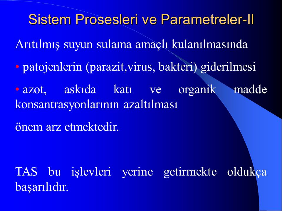 Sistem Prosesleri ve Parametreler-II