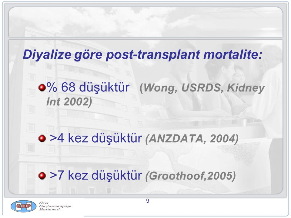 Diyalize göre post-transplant mortalite: